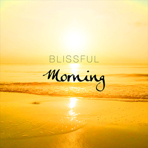 Blissful Morning Mediation ◦ 11:12